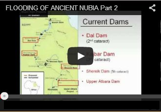 Flooding of Ancient Nubia Part 2